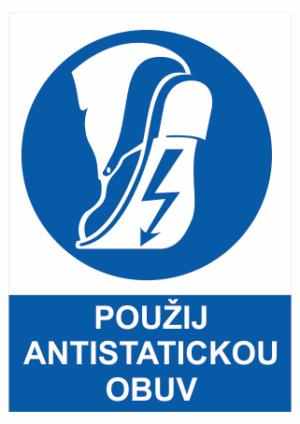 Příkaz Použij antistatickou obuv
