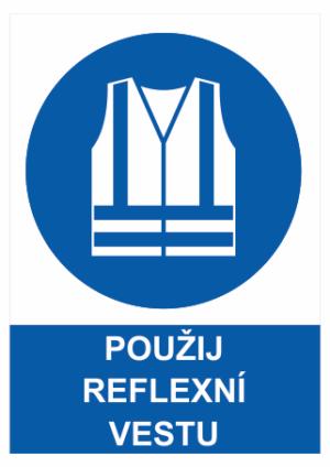 Příkaz Použij reflexní vestu