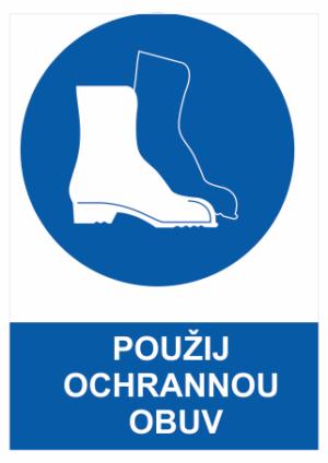Příkaz Použij ochrannou obuv